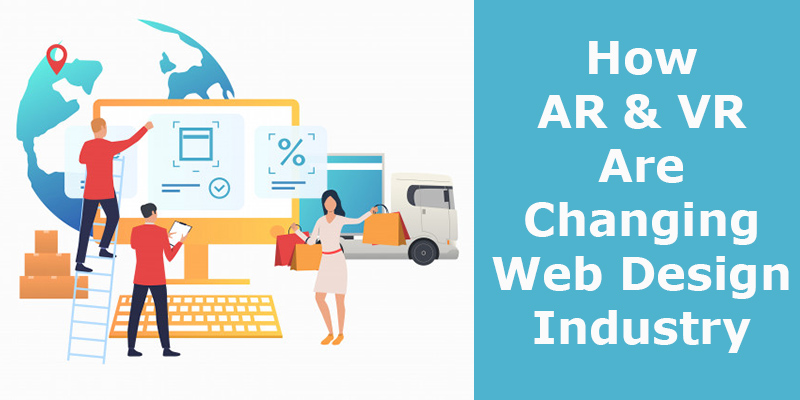 Impact of AR and VR on Web Design Industry